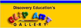 Discovery Education's Clip Art Gallery